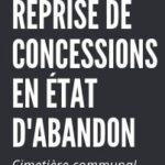 Cimetière communal: Procédure de reprise des concessions à l'état d'abandon